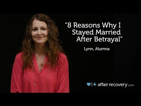 8 Reasons Why I Stayed Married After Betrayal