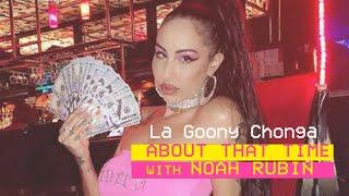 La Goony Chonga | ABOUT THAT TIME