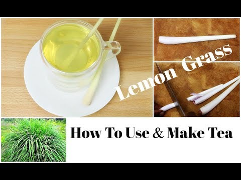 How To Use Lemon Grass For Tea Cooking And Health Benefits Herbal Tea