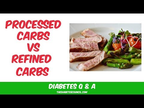 Whats Difference Processed Carbs Vs Refined Carbs?