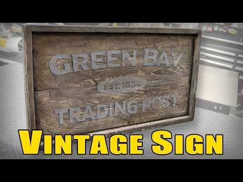 Ⓕ Vintage Sign - Making A Distressed Rustic Sign (ep83)