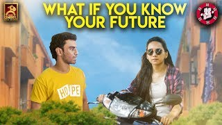 What If you Know Your Future ? | Idhu Adhu Illa #14 | Black Sheep