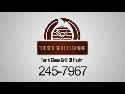 Tucson Grill Cleaning 245-7967     TucsonGrillCleaning.com