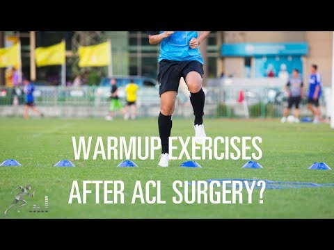 What exercises can you do to warm up for sports after ACL surgery?