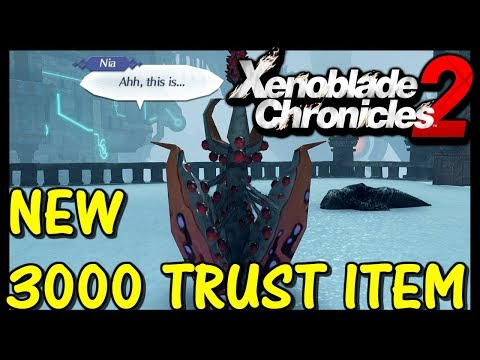 Xenoblade Chronicles 2 - NEW 3000 Trust Item