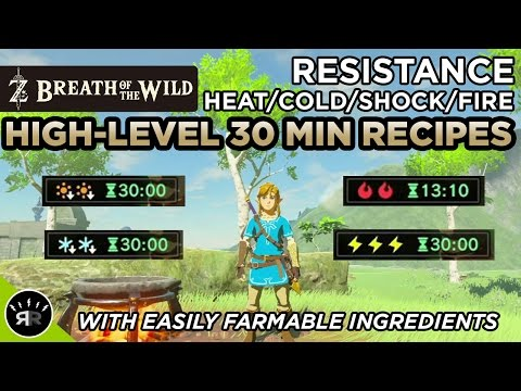 Zelda: Breath of the Wild - Best High-Level 30 Min. Heat/Cold/Shock/Fire Resistance Recipes