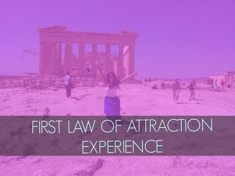 First Law of Attraction Story | Greece