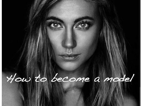 How to get into Modeling | Basic Requirements