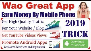 How To Get Views, Clicks & Impressions on Your Website, YouTube Videos & Android Apps 2019 Method