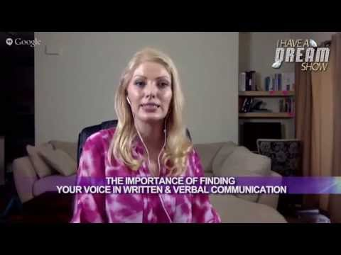 ™Dream University: How To Find Your Own Voice In Written & Verbal Communication