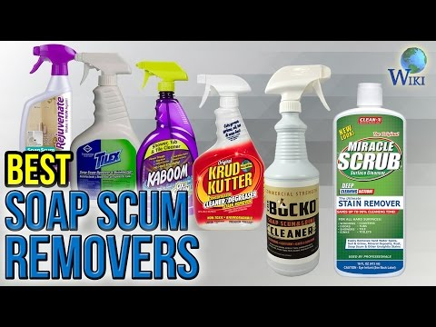 10 Best Soap Scum Removers 2017