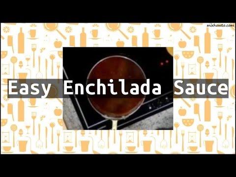 Recipe Easy Enchilada Sauce