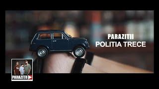 Download Paraziții - Poliția trece (Videoclip Oficial)