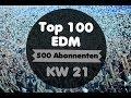 Top 100 Edm Kw 21 2014 500 Abos