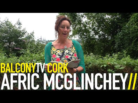 AFRIC MCGLINCHEY - A RIVER OF FAMILIARS (BalconyTV)