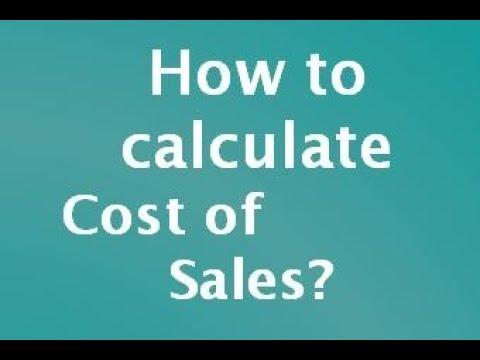 How to calculate Cost of Sales ?