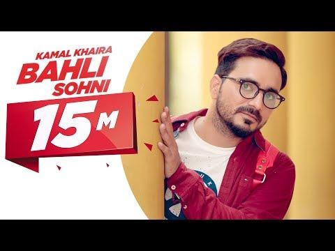 Xxx Mp4 Bahli Sohni Kamal Khaira Parmish Verma Preet Hundal Latest Punjabi Song 2017 Speed Records 3gp Sex