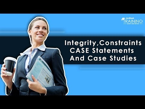 SQL Server - Integrity, CASE Statements And Case Studies | JanBask Training