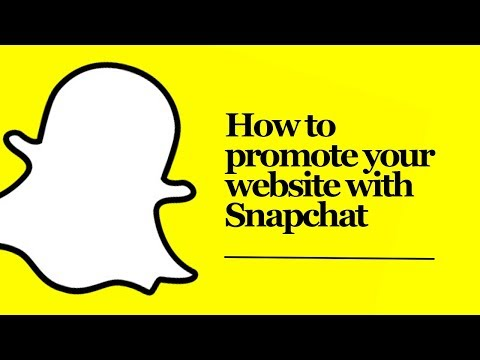 How To Promote Your Website With Snapchat