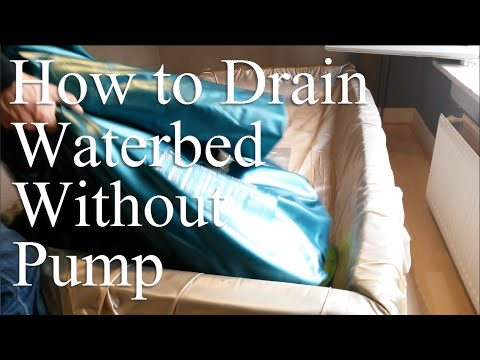 How To Drain a Waterbed With a Hose and Whitout a Pump Softside Waterbed Mattress