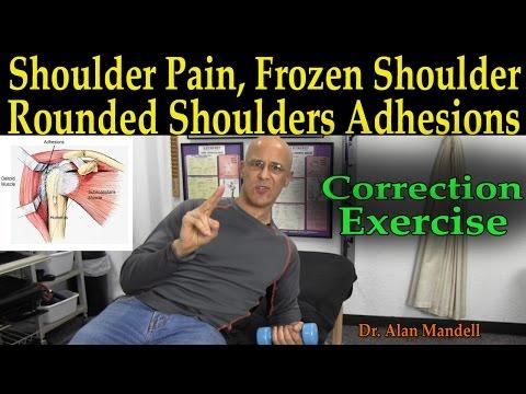 Shoulder Pain, Frozen Shoulder, Rounded Shoulder Correction Exercise Releasing Adhesions
