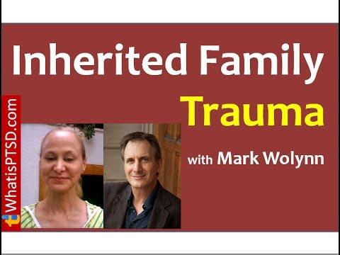Inherited Family Trauma with Mark Wolynn