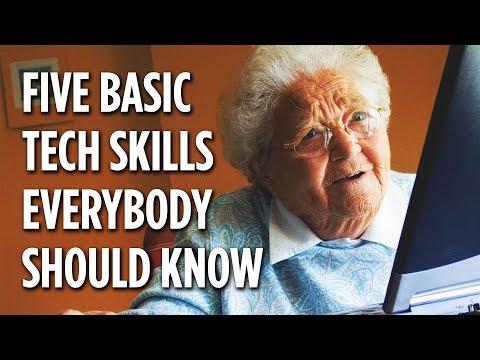 5 Basic Tech Skills Everybody Should Know