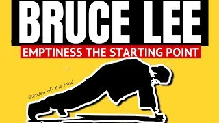 Bruce Lee philosophy |Emptiness The Starting Point|🔥