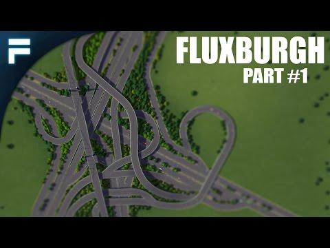 Cities Skylines - Fluxburgh [PART 1]