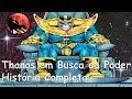 Thanos em Busca do Poder - História Completa mp3