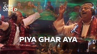 Coke Studio Season 11| Piya Ghar Aaya| Fareed Ayaz| Abu Muhammad Qawwal and Brothers