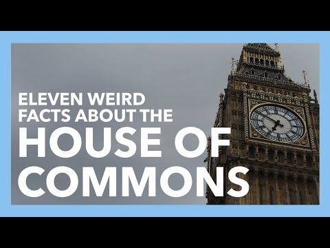11 Weird Facts About The House of Commons
