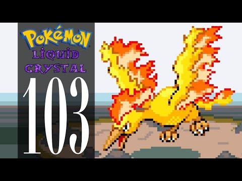 Pokémon Liquid Crystal - Episode 103: Articuno, Zapdos, and Moltres