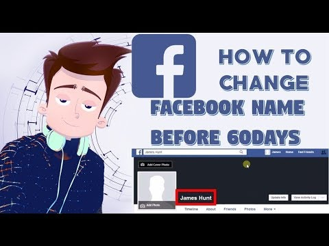 How to change Facebook name before 60 days or limit, 2018।