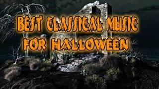 Best Classical Music For Halloween | Instrumental Dark Music
