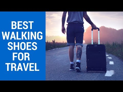Top 5 Best Walking Shoes For Travel 2017 - 2018 Reviews | Best Travel Shoes