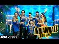 Official India Waale Full Video Song Happy New Year Shah Ruk