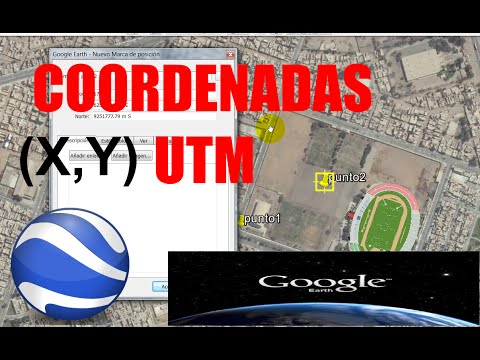 COORDENADAS UTM EN GOOGLE EARTH 2016