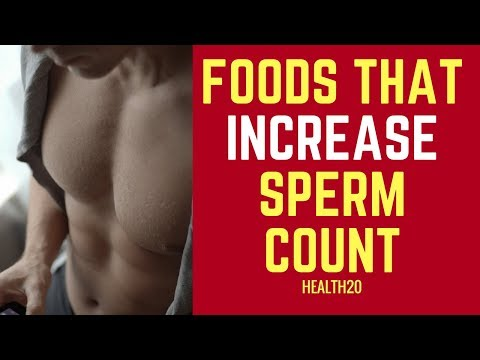 Top 20 foods that increase sperm count
