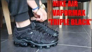 6c487d414736b NIKE AIR VAPORMAX PLUS  TRIPLE BLACK  UNBOXING