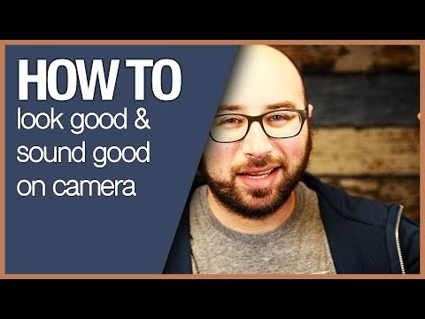 How to look good sound good on camera - For Facebook Live, YouTube Live, Webinars or Podcasts
