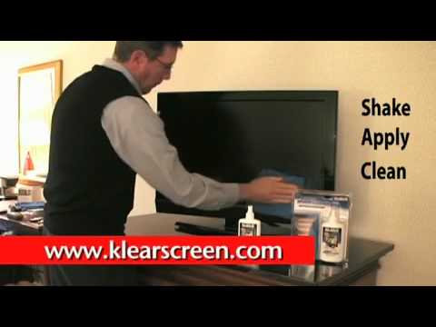 How to clean your High Definition LCD TV with Klear Screen