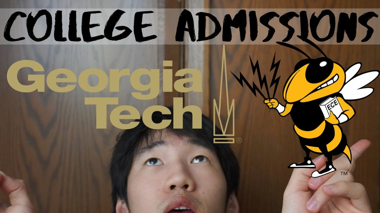 How I Got Into Georgia Tech! | Extracurriculars, GPA, SAT, Stats, More College Advice