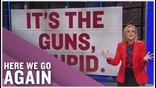 Just Another Terrible, Horrible, No Good, Very Bad Week of Gun Violence | Full Frontal on TBS