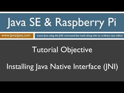 Java and Raspberry Pi Programming - Installing Java Native Interface (JNI)