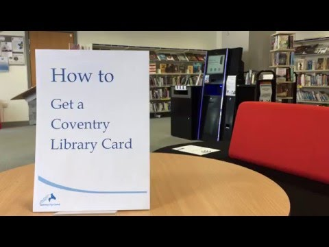 How to guide: Get a Coventry Library card