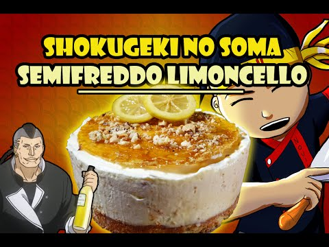 Shokugeki No Soma : Semifreddo Limoncello