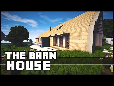 Minecraft - The Barn House