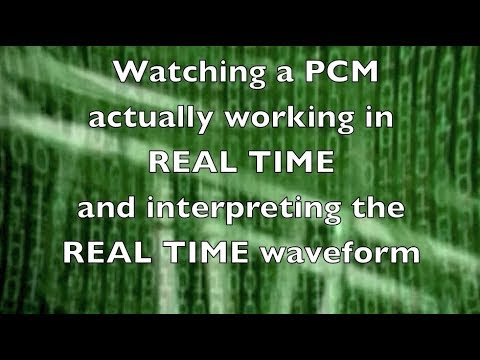 Watching a PCM work and Interpreting the Waveform