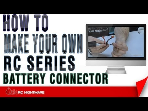 Make Your Own RC Series Battery Connector-How To